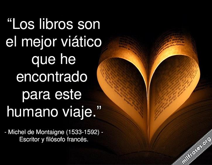 frases y libros de Michel de Montaigne (1533-1592) Escritor y filósofo francés.