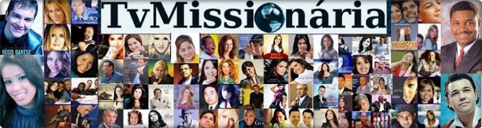TvMissionária-Canal 34 -Vídeos de Testemunhos