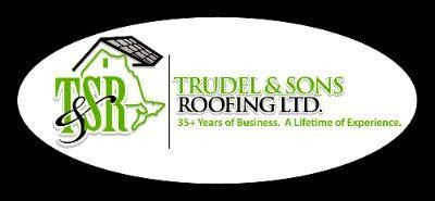 Trudel and Sons Roofing