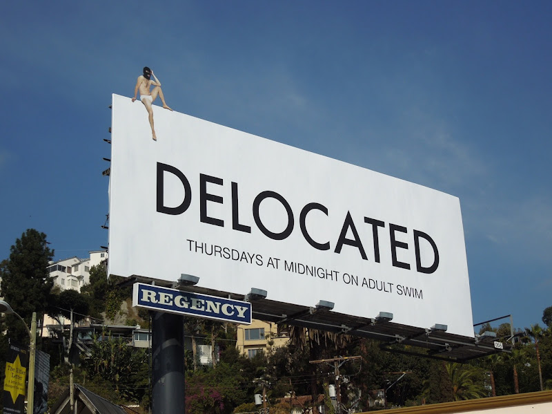 Delocated season 3 Adult Swim billboard