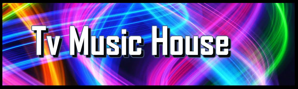 Tv Music House