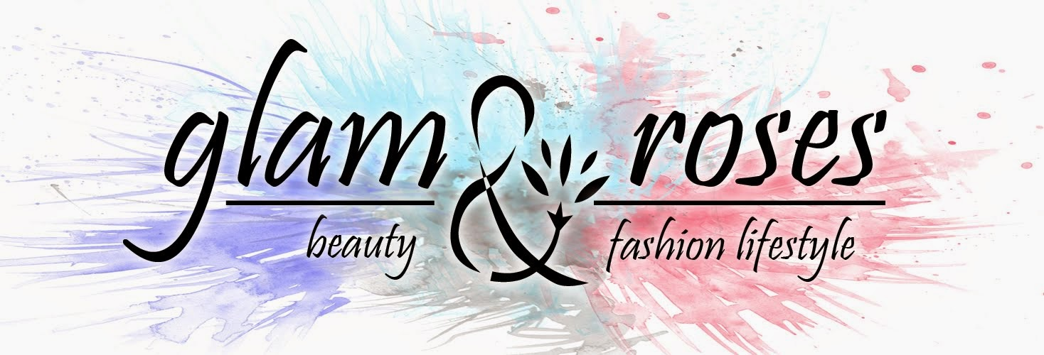 glam and roses - beauty, fashion & lifestyle