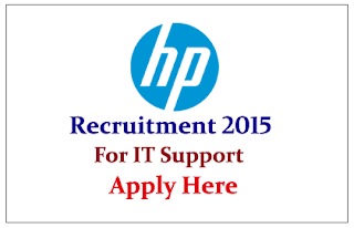HP Recruitment 2015 for the post of IT Support Analyst