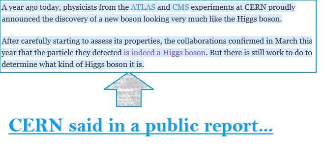 Text from a public report by CERN on the discovery of Higgs boson (Text source: CERN)