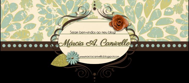 - Márcia A. Canivello -