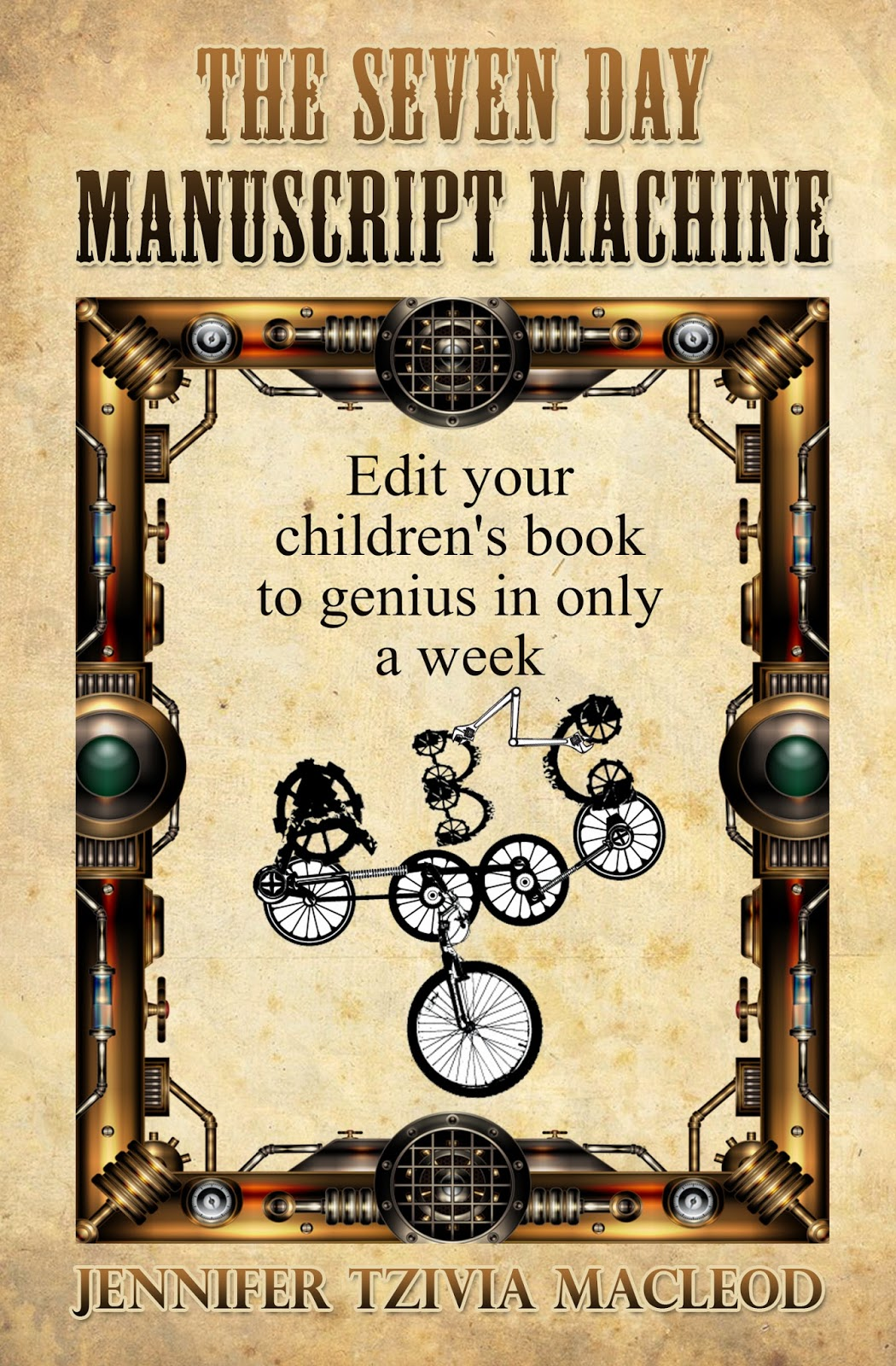 The Seven Day Manuscript Machine, by Jennifer Tzivia MacLeod (front cover)