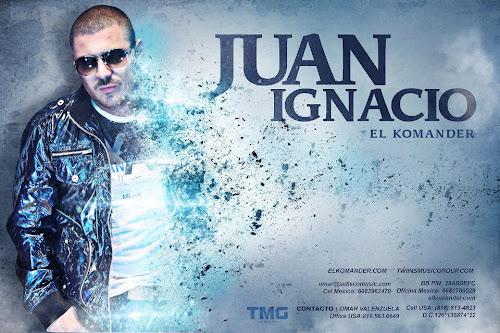 El Komander - Juan Ignacio - Corridos 2013