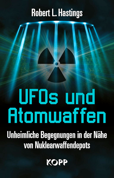 UFOs and Atomwaffen By Robert Hastings