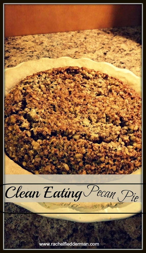 Clean Eating Pecan Pie
