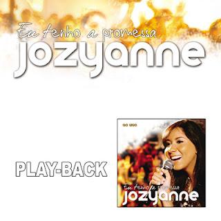 Jozyanne - Eu Tenho a Promessa (Playback) 2009