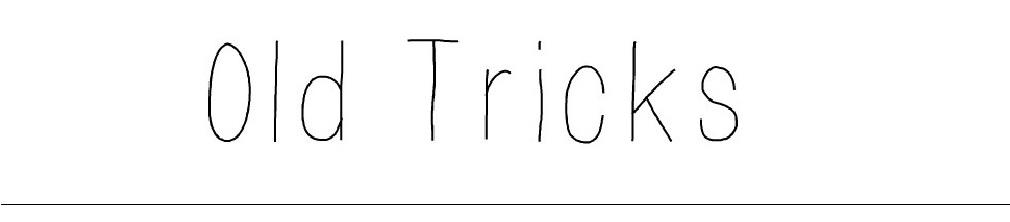 0ld tricks