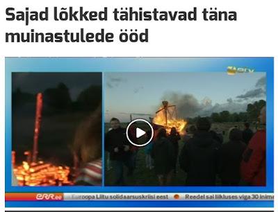 http://uudised.err.ee/v/eesti/ed7b7227-642f-471a-ab14-697b5d95f9f8/sajad-lokked-tahistavad-tana-muinastulede-ood