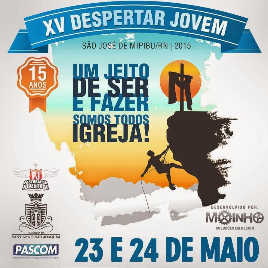 XV DESPERTAR JOVEM 23 E 24 DE MAIO
