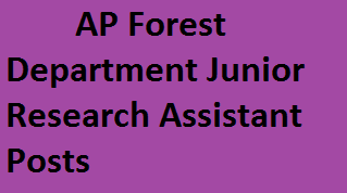 AP Forest Department Jr. Research Assistant Recruitment 2014-Apply for 06 Junior Research Asst Posts forest.ap.nic.in