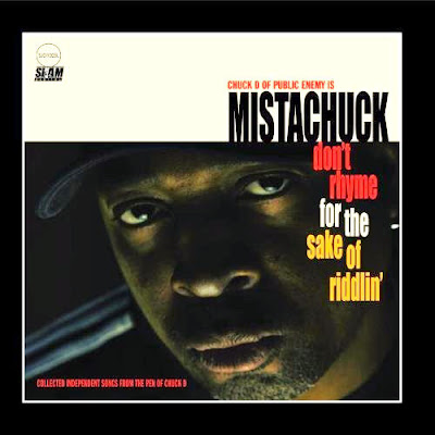 Mistachuck – Don't Rhyme For The Sake Of Riddlin (CD) (2010) (FLAC + 320 kbps)