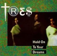 Tres - Hold On To Your Dreams (1990)