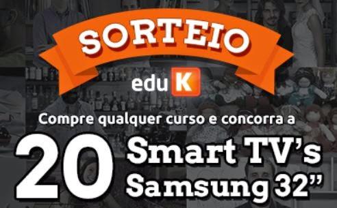 Sorteio EduK 20 Smart TVs Samsung 32''