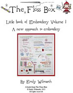The Floss Box Book of Embroidery