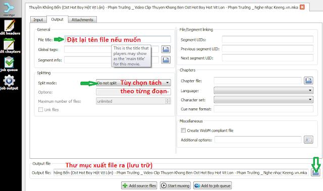 MKVToolNix Phần mềm tách nhạc ra khỏi video chỉ trong giây lác