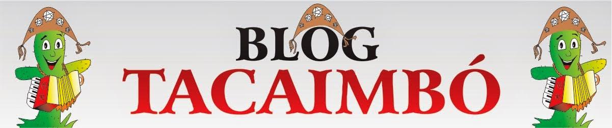 Blog Tacaimbó
