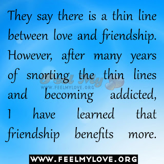They say there is a thin line between love and friendship