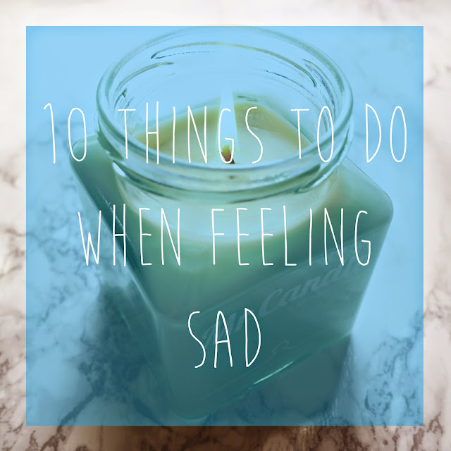 Lifestyle 10 Things To Do When Feeling Sad
