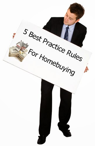 5 best practice rules for homebuying