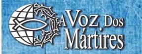 MISSÃO A VOZ DOS MÁRTIRES