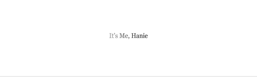 It's Me, Hanie