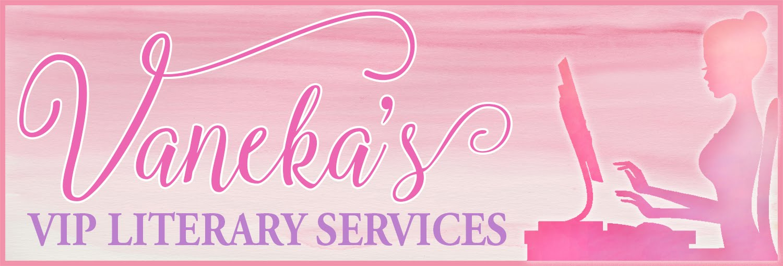 Vaneka's VIP Literary Services