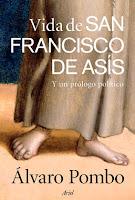 alvaro Pombo Vida de san Francisco de Asis Y un prologo politico