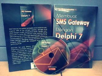 Buku Membuat SMS Gateway dengan Delphi 7