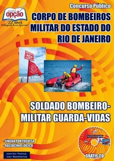 Novo concurso corpo de Bombeiros Militar / RJ SOLDADO BOMBEIRO - MILITAR GUARDA - VIDAS 2015