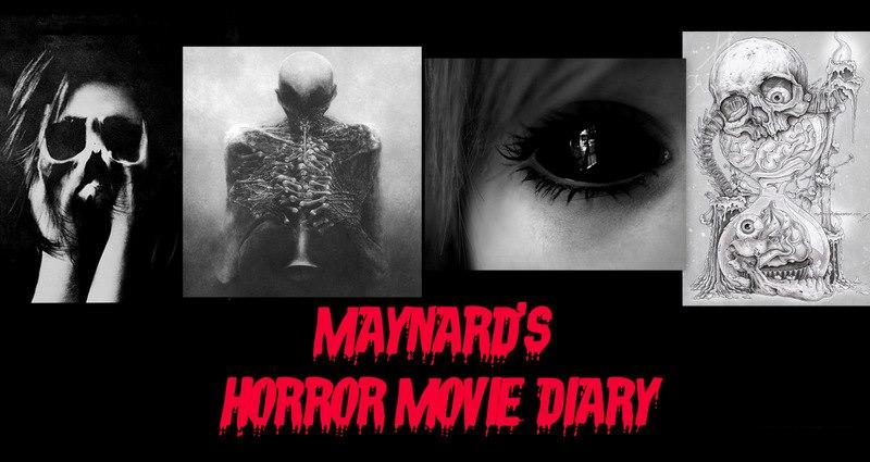 Maynard Morrissey's HORROR MOVIE DIARY