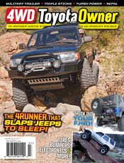 New Mexico Backroads 4Runner featured in 4WD Toyota Owner Magazine