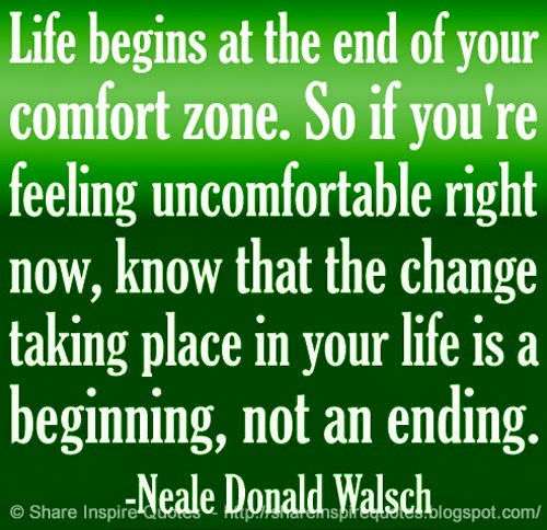 End Of Life Quotes Inspirational Best Life Begins At The End Of Your Comfort Zoneso If You're Feeling