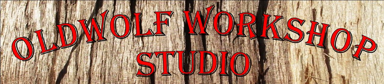Oldwolf Workshop Studio Gallery of Works