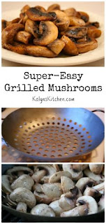 Super Easy Grilled Mushrooms [from KalynsKitchen.com]