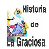 HISTÓRIA DE LA GRACIOSA