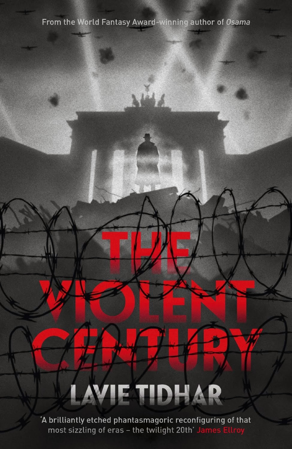 violent century lavie tidhar - The Hattie Awards 2013!!! Or the best books of 2013 (That I've read)