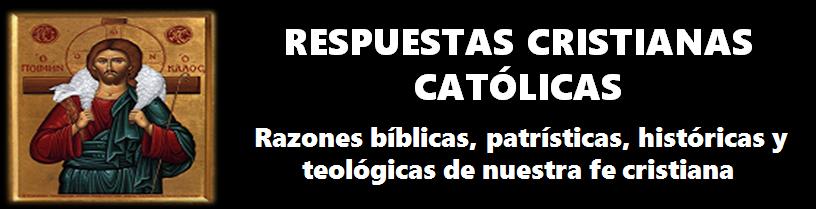 Respuestas Cristianas Católicas