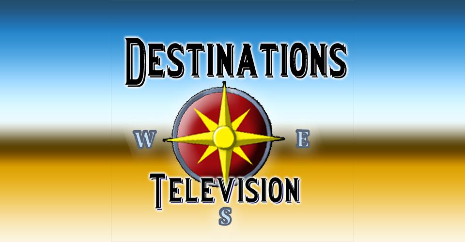 Destinations Television