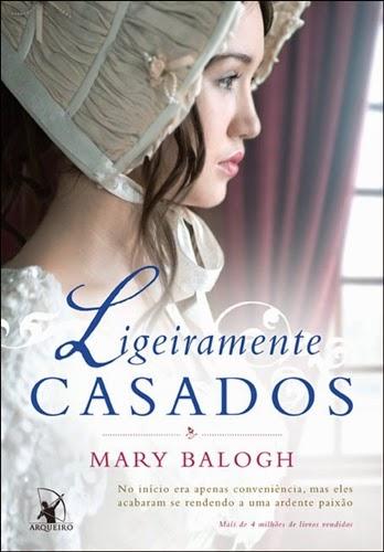 Ligeiramente Casados - Mary Balogh