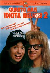 Baixar Filme Quanto Mais Idiota Melhor 2 (Dublado)