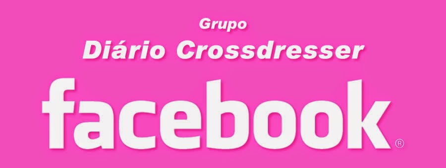 Grupo no Facebook Diário Crossdresser