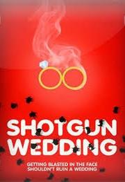 Ver Shotgun Wedding (2013) Online