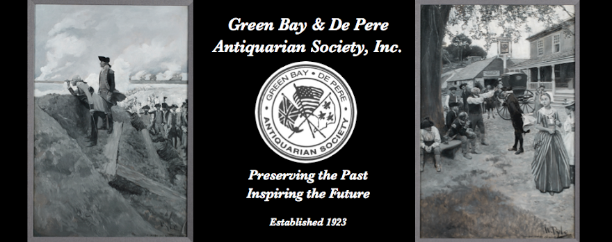 Green Bay ● De Pere Antiquarian Society<br>Preserving the Past ~ Inspiring the Future