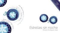 Estrellas Sin Noche, Diego Pun, Ernesto Rodríguez Abad