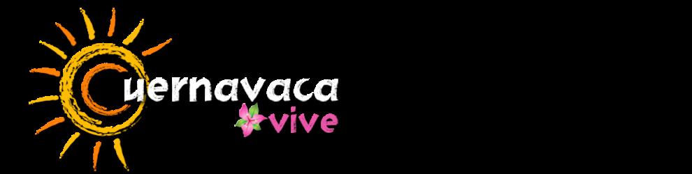 Cuernavaca Vive