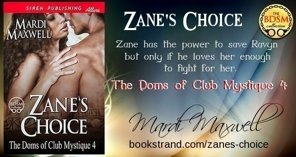 Zane's Choice:The Doms of Club Mystique 4 by Mardi Maxwell